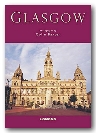 Colin Baxter - Glasgow (Lomond Guidebooks) (New Paperback) | Campsie Books