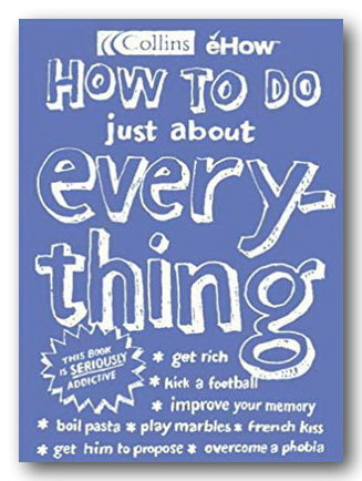 Collins eHow - How To Do Just About Anything (2nd Hand Hardback) | Campsie Books