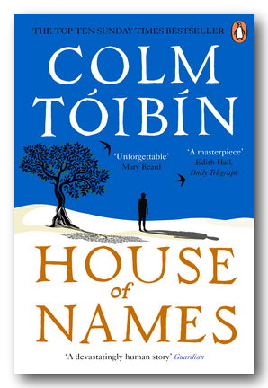 Colm Toibin - House of Names