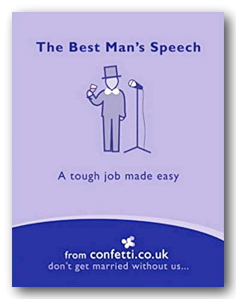 Confetti.com - The Best Man's Speech (A Tough Job Made Easy) (2nd Hand Softback) | Campsie Books