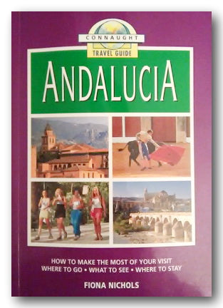 Connaught Travel Guide to Andalucia (2nd Hand Softback) | Campsie Books