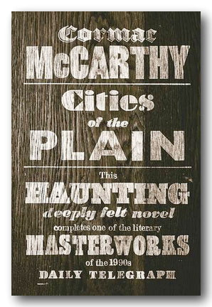 Cormac McCarthy - Cities of The Plain (Border Trilogy #3) (2nd Hand Paperback) | Campsie Books