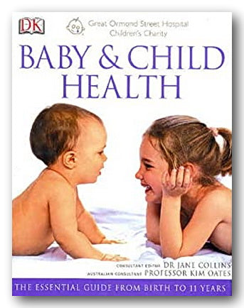 DK - Baby & Child Health (The Essential Guide From Birth to 11 Years) (2nd Hand Hardback) | Campsie Books