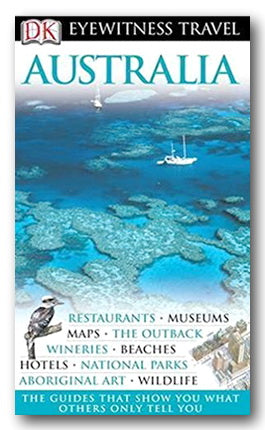 DK Eyewitness Travel Guide - Australia (2006 Ed.) (2nd Hand Flexibound)