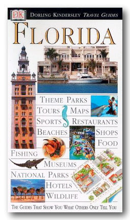 DK Eyewitness Travel Guide - Florida (2nd Hand Flexibound) | Campsie Books