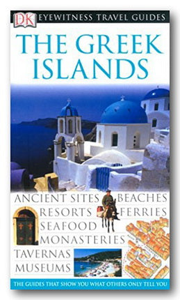 DK Eyewitness Travel Guide - The Greek Islands (2nd Hand Flexibound) | Campsie Books