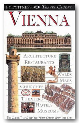 DK Eyewitness Travel Guide - Vienna (2nd Hand Flexibound) | Campsie Books