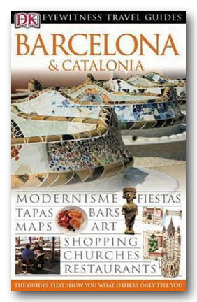 DK Eyewitness Travel Guide - Barcelona & Catalonia (2nd Hand Flexibound) | Campsie Books