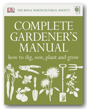 DK & The RHS - Complete Gardener's Manual (2nd Hand Hardback) | Campsie Books