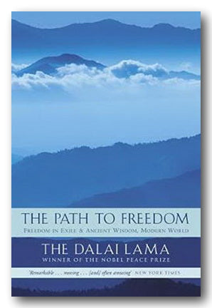 Dalai Lama - The Path to Freedom (Freedom in Exile & Ancient Wisdom, Modern World) (2nd Hand Paperback) | Campsie Books