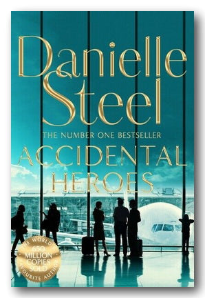 Danielle Steel - Accidental Heroes (2nd Hand Paperback) | Campsie Books