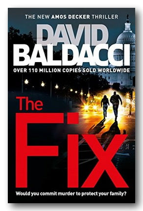 David Baldacci - The Fix