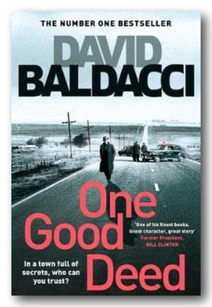 David Baldacci - One Good Deed (2nd Hand Paperback) | Campsie Books