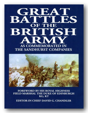 David G. Chandler - Great Battles of The British Army.