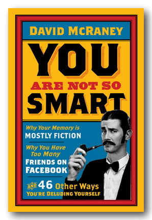 David McRaney - You Are Not So Smart (2nd Hand Paperback) | Campsie Books