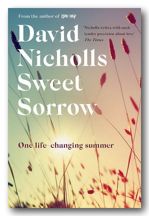 David Nicholls - Sweet Sorrow (2nd Hand Hardback) | Campsie Books