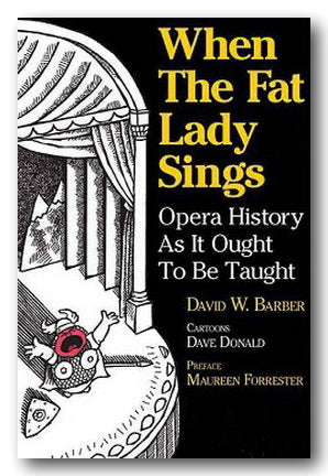 David W. Barber - When The Fat Lady Sings (2nd Hand Paperback)