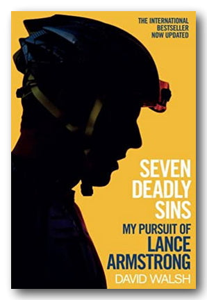 David Walsh - Seven Deadly Sins (My Pursuit of Lance Armstrong)