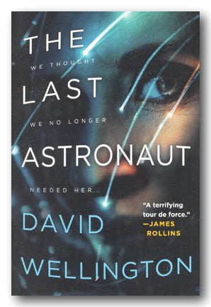 David Wellington - The Last Astronaut (2nd Hand Paperback)