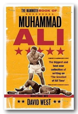 David West (Editor) - The Mammoth Book of Muhammed Ali (2nd Hand Paperback) | Campsie Books