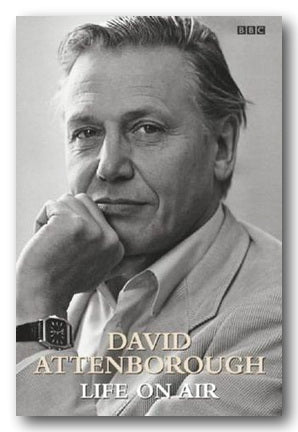 David Attenborough - Life on Air (2nd Hand Hardback) | Campsie Books