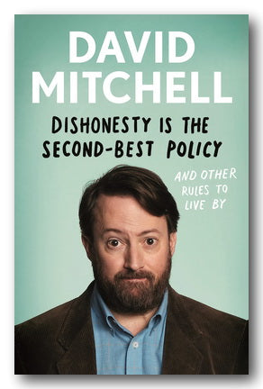 David Mitchell - Dishonesty Is The Second-Best Policy (2nd Hand Hardback) | Campsie Books