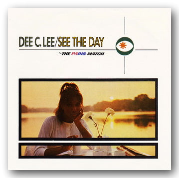 "Dee C. Lee - See The Day / Paris Match (2nd Hand 7"" Single) 