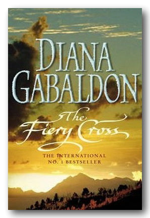Diana Gabaldon - The Fiery Cross (Outlander #5)
