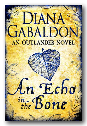 Diana Gabaldon - An Echo in the Bone (Outlander #7) (2nd Hand Paperback)