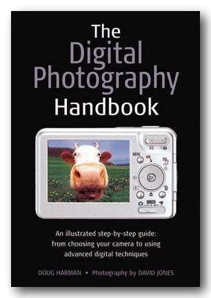 Doug Harman - The Digital Photography Handbook (2nd Hand Leatherette) | Campsie Books