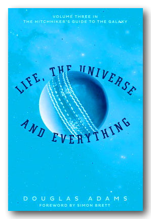 Douglas Adams - Life, The Universe & Everything