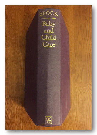 Dr Benjamin Spock - Baby & Child Care (Hardback)
