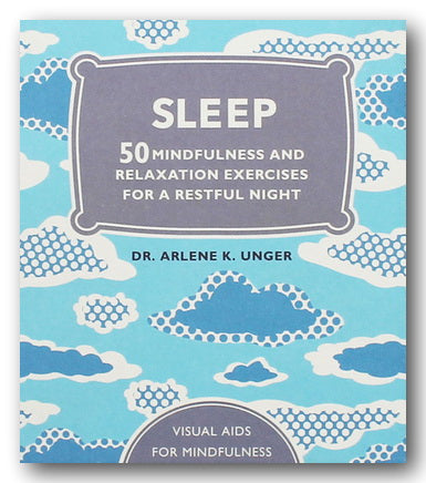 Dr Arlene K. Unger - Sleep (50 Mindfulness Exercises) (2nd Hand Hardback) | Campsie Books