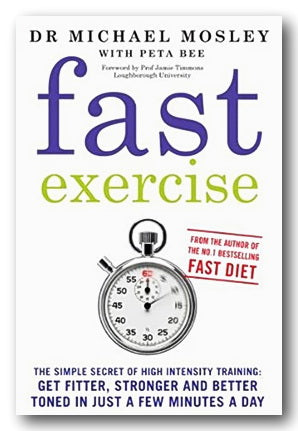 Dr Michael Mosley with Peta Bee - Fast Exercise (2nd Hand Paperback) | Campsie Books