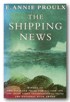 E. Annie Proulx - The Shipping News