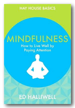 Ed Halliwell - Mindfulness (2nd Hand Paperback) | Campsie Books