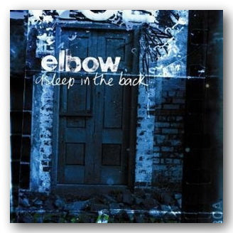 Elbow - Asleep in The Back (2nd Hand CD) | Campsie Books