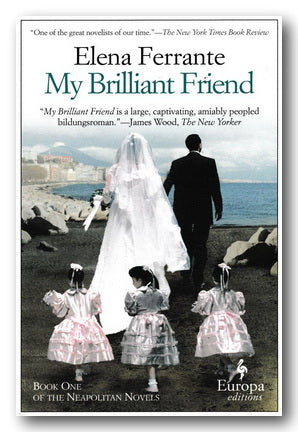Elena Ferrante - My Brilliant Friend (2nd Hand Paperback) | Campsie Books