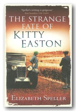 Elizabeth Speller - The Strange Fate of Kitty Easton