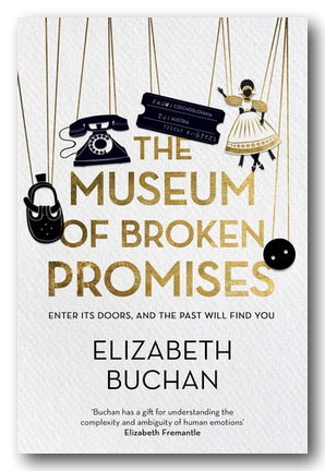 Elizabeth Buchan - The Museum of Broken Promises (2nd Hand Hardback)