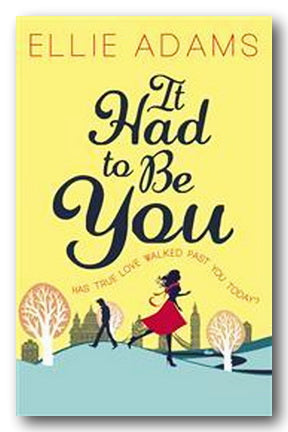 Ellie Adams - It Had To Be You (2nd Hand Paperback) | Campsie Books