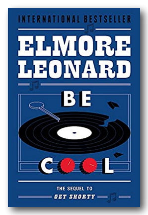 Elmore Leonard - Be Cool (2nd Hand Paperback) | Campsie Books