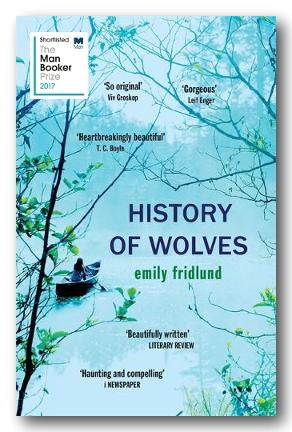 Emily Fridlund - History of Wolves (2nd Hand Paperback) | Campsie Books