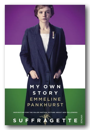 Emmeline Pankhurst - Suffragette (My Own Story) (2nd Hand Paperback) | Campsie Books