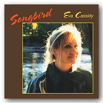 Eva Cassidy - Songbird (2nd Hand CD) | Campsie Books