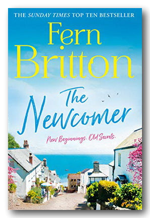 Fern Britton - The Newcomer (New Beginnings, Old Secrets) (2nd Hand Paperback)