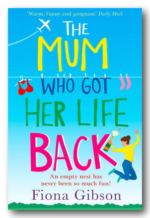 Fiona Gibson - The Mum Who Got Her Life Back (2nd Hand Paperback) | Campsie Books