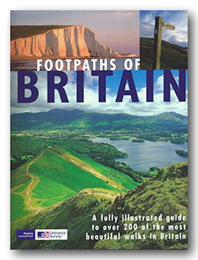 OS - Footpaths of Britain (A guide to over 200 of the most beautiful walks in Britain) (2nd Hand Hardback) | Campsie Books