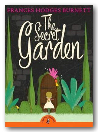 Frances Hodgson Burnett - The Secret Garden (New Paperback) | Campsie Books