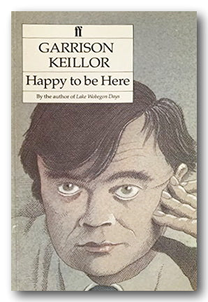 Garrison Keillor - Happy To Be Here (2nd Hand Paperback) | Campsie Books